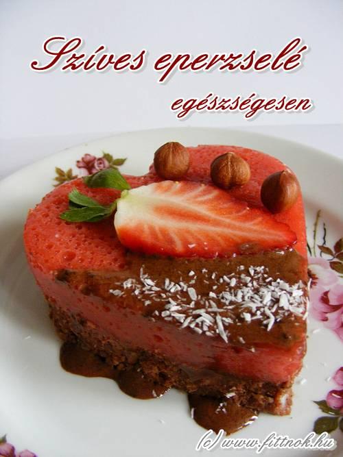 Szíves eperzselé – desszert természetes alapanyagokból
